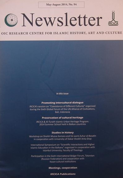 Newsletter, OIC RESEARCH CENTER FOR ISLAMIC HISTORY, ART AND CULTURE, May- August 2014, No. 94, چاپ ترکیه, (SZ1749)