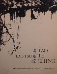 LAO TSU TAO TE CHING, A NEW TRANSLATION BY GIA-FU FENG AND JANE ENGLISH, (HZ1866)