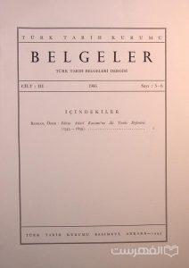 BELGELER, TURK TARIH BELGELERI DERGISI, III, 1966, Sayi 5-6, چاپ ترکیه, (MZ2286)