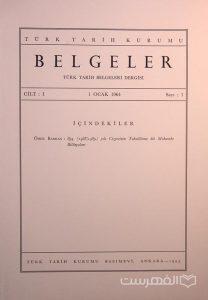 BELGELER, TURK TARIH BELGELERI DERGISI, I, 1964, Sayi 1, چاپ ترکیه, (MZ2298)