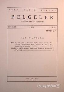 BELGELER, TURK TARIH BELGELERI DERGISI, XXIX, 2008, Sayi 33, چاپ ترکیه, (MZ2305)