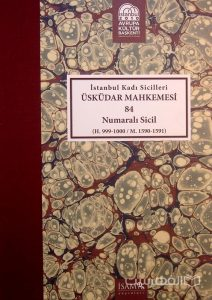 Istanbul Kadi Sicilleri, USKUDAR MAHKEMESI, 84, Numarali sicil, چاپ ترکیه,(MZ2351)