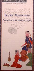 ISLAMIC MANUSCRIPTS, Innovation & Tradition in Leipzig, چاپ آلمان, (HZ1814)