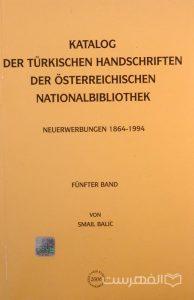 KATALOG DER TURKISCHEN HANDSCHRIFTEN DER OSTERREICHISCHEN NATIONALBIBLIOTHEK, Von SAMIL BALIC, چاپ ترکیه, (MZ3056)