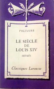 LE SIECLE DE LOUIS XIV extraits, Classiques Larousse, چاپ پاریس, (HZ1273P)